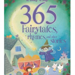 365 Fairytales, Rhymes and Other Stories Hardcover Book