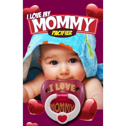 Billy Bob Pacifier - I love Mommy