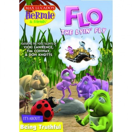Max Lucado's Hermie And Friends: Flo The Lyin' Fly DVD